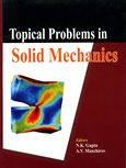 2008. Topical Problems in Solid Mechanics